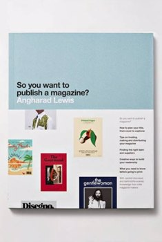 So you want to publish a magazine? + Editorial Design