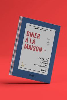 ไม่ต้องไปไกล...นำปารีสมาที่ไว้บ้าน กับหนังสือ DINER À LA MAISON