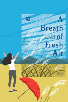 When September's Here #1 Cozy vibes with  A Breath of Fresh Air (How to feel good all year round) by Rebecca Frank